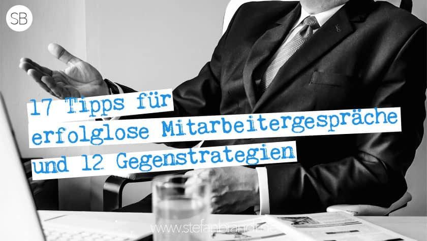 Erfolglose MItarbeitergespräche - In Führung gehen mit Stefan Brandt
