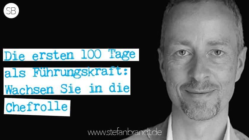 IFG004 erste 100 Tage als Führungskraft stefanbrandt.de