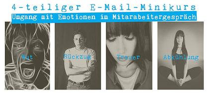 Hier geht´s zum E-Mail-Kurs wie sie im Mitarbeitergespräch mit Emotionen umgehen.