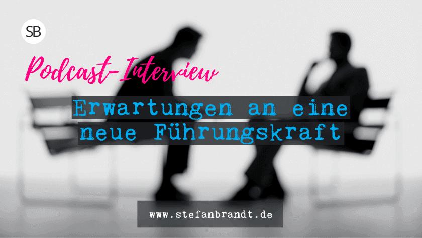 Erwartungen an eine neue Führungskraft - www.stefanbrandt.de